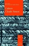 Anne-Yvonne Julien - Cahiers Claude Simon N° 7/2011 : .