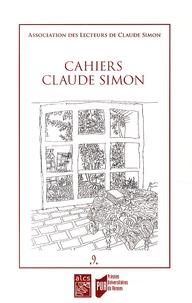 Anne-Yvonne Julien - Cahiers Claude Simon N° 9/2014 : .