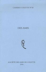 Alain Virmaux et Simone Delesalle - Cahiers Colette N° 28, 2006 : Des amis.