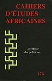 Tarik Dahou et Vincent Foucher - Cahiers d'études africaines N° 178/2005 : Le retour politique.