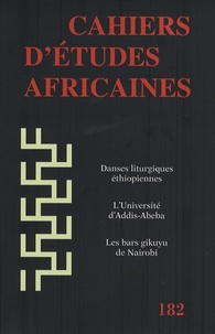 Anne Damon-Guillot et Hussein Ahmed - Cahiers d'études africaines N° 182/2006 : .