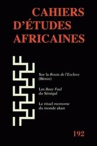 Marie-Pierre Ballarin et Gaetano Ciarcia - Cahiers d'études africaines N° 192 : .