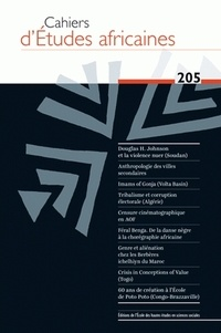 Mathieu Hilgers et Odile Goerg - Cahiers d'études africaines N° 205/2012 : .