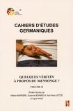 Hélène Barrière et Susanne Böhmisch - Cahiers d'études germaniques N° 68 : Quelques vérités à propos du mensonge ? - Volume 2.