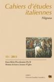 Serge Stolf - Cahiers d'études italiennes N° 13/2011 : Enea Silvio Piccolomini - Pie II - Homme de lettres, homme d'Eglise.
