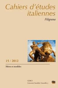 Serge Stolf - Cahiers d'études italiennes N° 15, 2012 : Héros et modèles.