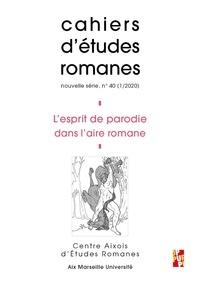 Perle Abbrugiati - Cahiers d'études romanes N° 40/2020 : L'esprit de parodie dans l'aire romane.
