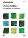Bernard Stéphan - Cahiers de l'Atelier N° 553 : Transition écologique et énergétique : comment changer de comportements ?.