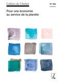 Bernard Stéphan - Cahiers de l'Atelier N° 558 : Pour une économie au service de la planète.