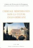 Paul Carmignani - Cahiers de l'université de Perpignan N° 21, 1996 : L'héritage méditerranéen dans la culture anglo-américaine.