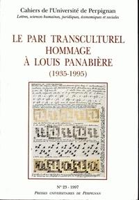 Christian Lagarde - Cahiers de l'université de Perpignan N° 23, 1997 : Le pari transculturel : hommage à Louis Panabière (1935-1995).