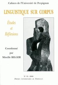 Mireille Bilger - Cahiers de l'université de Perpignan N° 31/2000 : Linguistique sur corpus : études et réflexions.