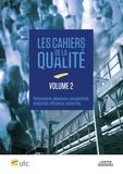 Lexitis - Cahiers de la qualité - Tome 2, Performance, adaptation, compétitivité, évaluation, efficience, recherche..