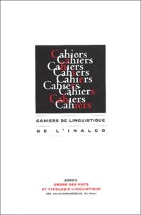 Anaïd Donabédian et Xu Dan - Cahiers de linguistique de l'INALCO N°3 / 2000 : Ordre des mots et typologie linguistique.