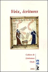 Nicole Belmont - Cahiers de Littérature Orale N° 52/2002 : Voix, écritures.