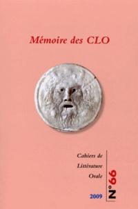 Geneviève Calame-Griaule - Cahiers de Littérature Orale N° 66/2010 : Mémoire des CLO.