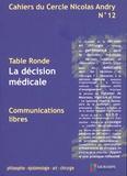 """Pierre-Olivier Pinelli et Alain Fabre - Cahiers du Cercle Nicolas Andry N° 12 : """" La décision médicale """"."""