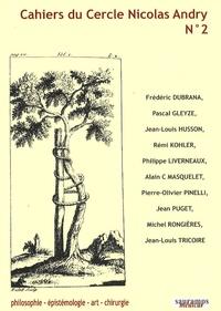 Frédéric Dubrana et Pascal Gleyze - Cahiers du Cercle Nicolas Andry N° 2 : .