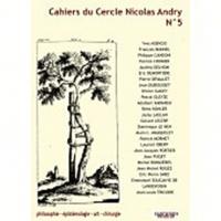 François Bonnel et Patrick Cronier - Cahiers du Cercle Nicolas Andry N° 5 : .