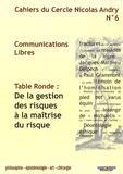 Yves Allieu et René Amalberti - Cahiers du Cercle Nicolas Andry N° 6 : De la gestion des risques à la maîtrise du risque.
