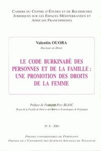 Valentin Ouaba - Cahiers du CERJEMAF N° 8/2001 : Le code burkinabè des personnes et de la famille - Une promotion des droits de la femme.