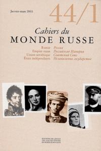 John-P Ledonne et Martin Dinges - Cahiers du Monde russe N° 44/1 Janvier-Mars : .