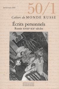Catherine Viollet et Philippe Lejeune - Cahiers du Monde russe N° 50/1, Janvier-mar : Ecrits personnels - Russie XVIIIe-XXe siècles.
