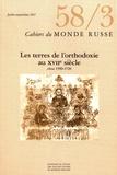 Paul Bushkovitch et Nikolaos Chrissidis - Cahiers du Monde russe N° 58/3, juillet-sep : Les terres de l'orthodoxie au XVIIe siècle circa 1590-1720.