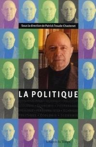 Patrick Troude-Chastenet - Cahiers Jacques Ellul N° 5 : La Politique.