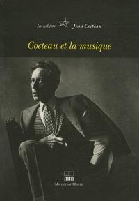 Jean Cocteau - Cahiers Jean Cocteau N° 4 : Cocteau & la Musique.
