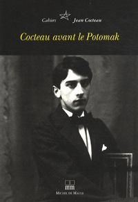 David Gullentops - Cahiers Jean Cocteau N° 6 : Cocteau avant le Potomak.