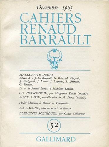 Collectifs - Cahiers Renaud-Barrault N° 52, décembre 1965 : Marguerite Duras.