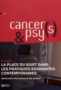 Yolande Arnault - Cancers & psys N° 4 : La place du sujet dans les pratiques soignantes contemporaines.