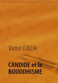 Victor Ojéda - Candide et le bouddhisme.