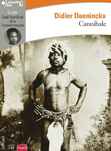 Didier Daeninckx - Cannibale. 1 CD audio MP3