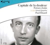 Paul Eluard - Capitale de la douleur. 1 CD audio