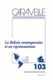 Catherine Heymann et Pilar Garcia Jordan - Caravelle N° 103, Décembre 201 : La Bolivie contemporaine et ses représentations.