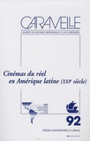 Carla Fernandes et Emmanuel Larraz - Caravelle N° 92, Juin 2009 : Cinémas du réel en Amérique latine (XXIe siècle).