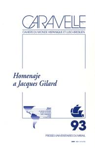 Fabio Rodriguez Amaya et José Manuel Camacho Delgado - Caravelle N° 93, Décembre 2009 : Homenaje à Jacques Gilard.
