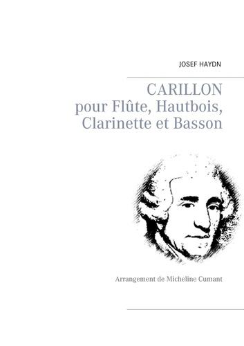 Joseph Haydn - Carillon - pour flûte, hautbois, clarinette et basson - Arrangement de Micheline Cumant.