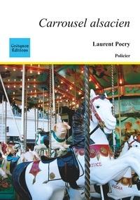 Laurent Pocry - Carrousel alsacien.