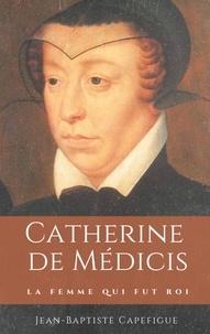 Catherine de Médicis - La femme qui fut roi.pdf