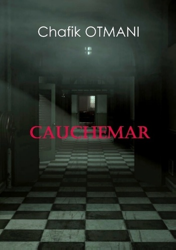 Chafik Otmani - Cauchemar.