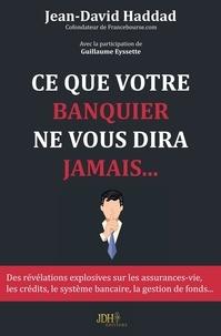 Ce que votre banquier ne vous dira jamais....pdf