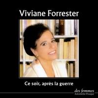 Antoinette Fouque - Ce soir, après la guerre. 2 CD audio