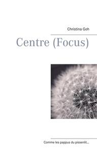 Christina Goh - Centre (Focus).