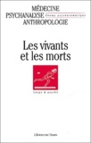 Christian Flavigny et Laurie Laufer - Champ Psychosomatique N° 32/2003 : Les vivants et les morts.