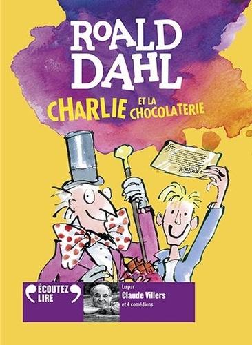 Roald Dahl - Charlie et la chocolaterie. 1 CD audio MP3