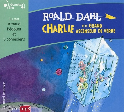 Roald Dahl - Charlie et le grand ascenseur de verre. 1 CD audio MP3