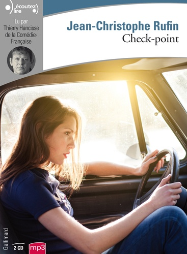 Jean-Christophe Rufin - Check-point. 2 CD audio MP3
